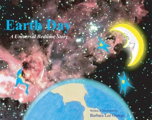 EARTH DAY ~  A Universal Bedtime Story